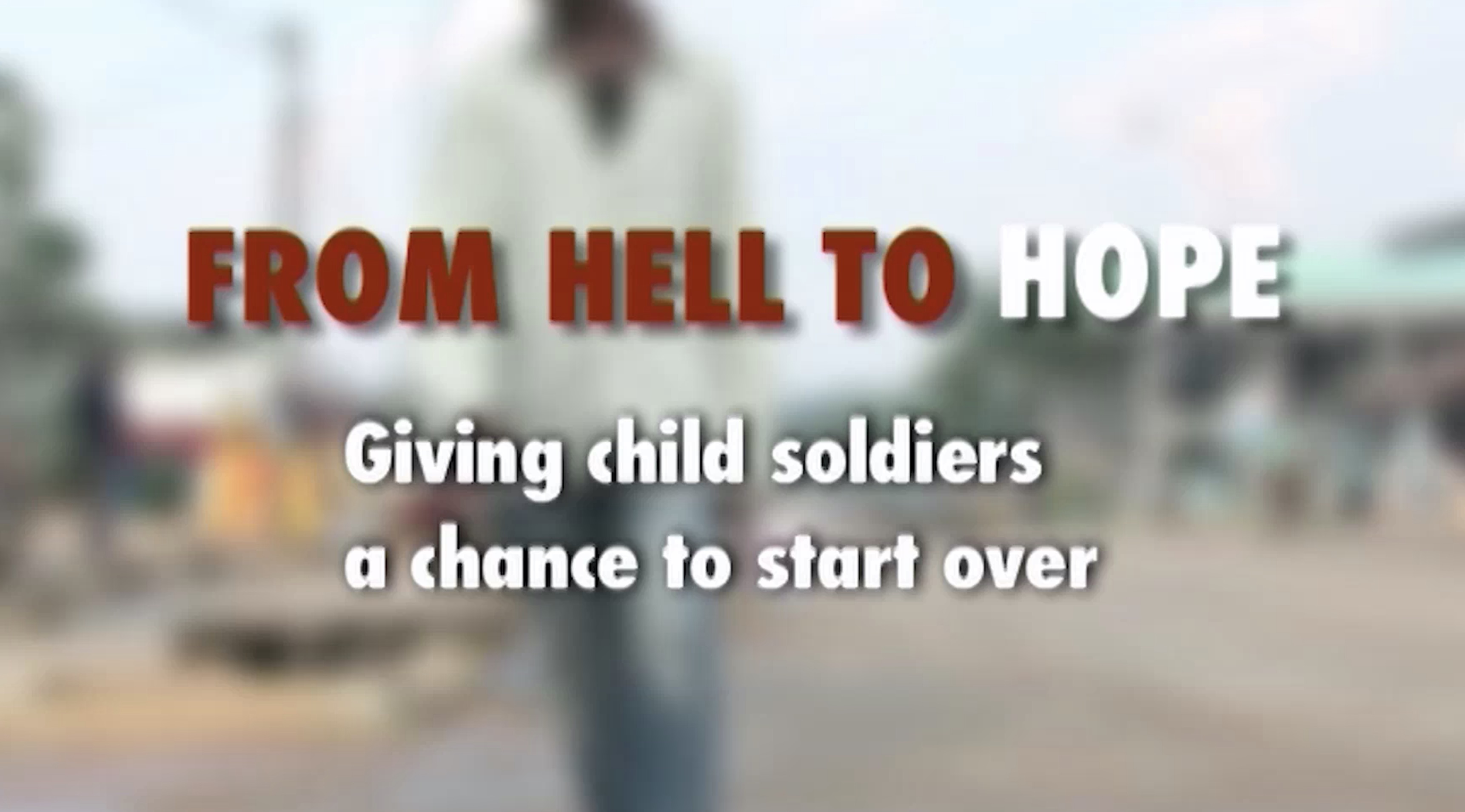 From Hell to Hope