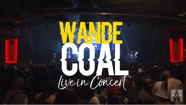 Wande Coal: Live in Concert