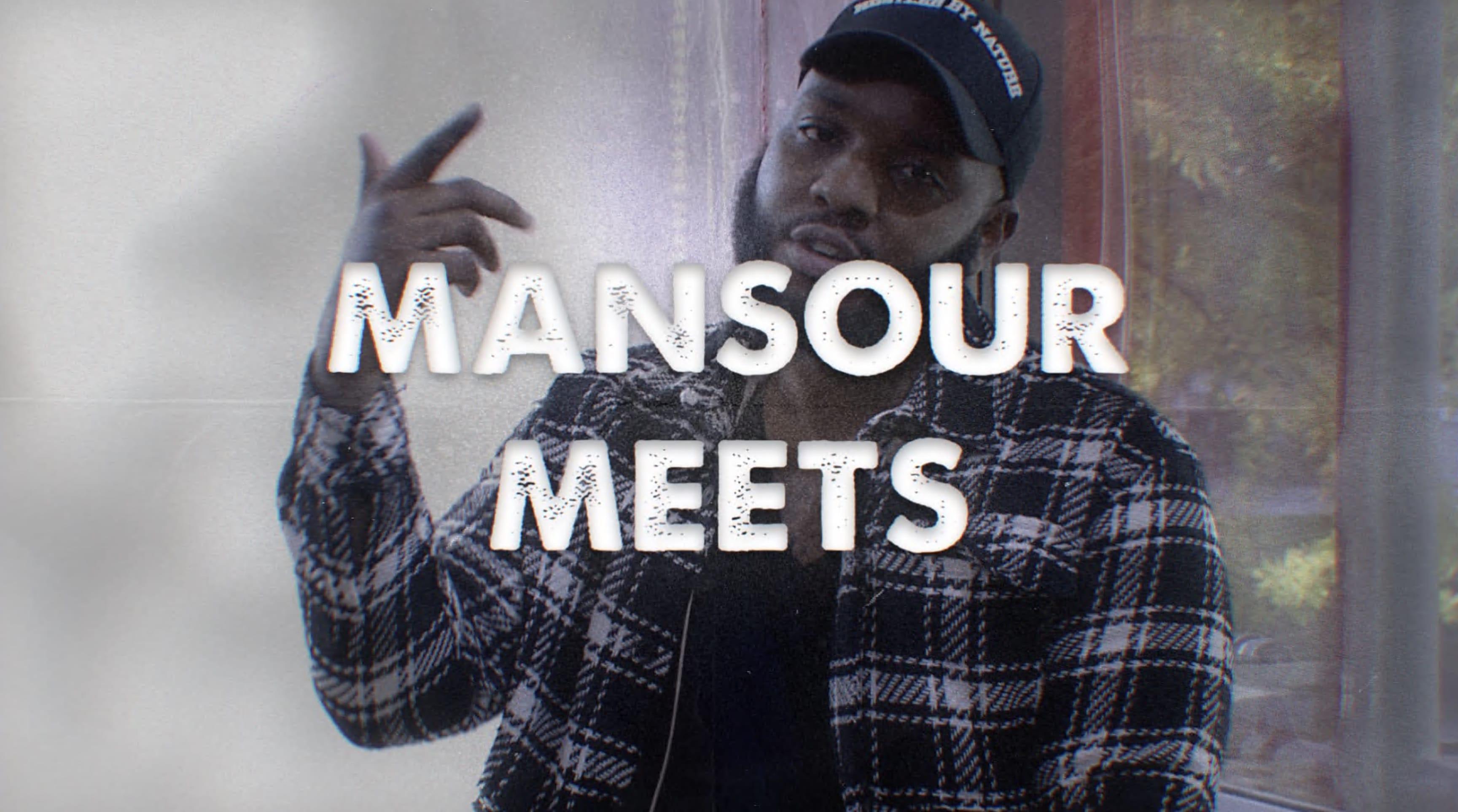 Mansour Meets