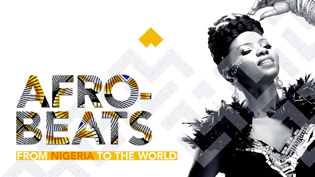 Afrobeats: Nigeria to the World