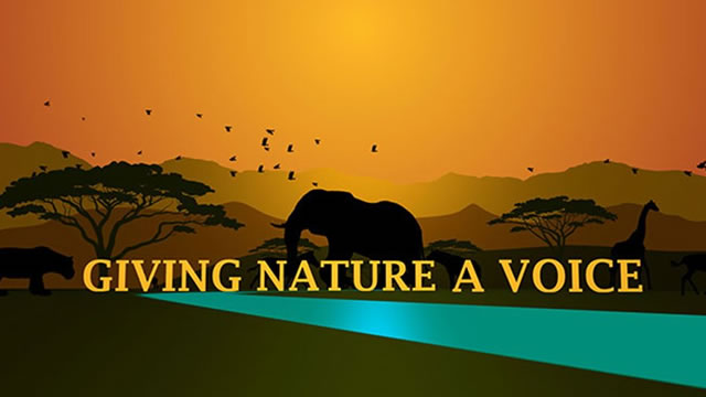 Giving Nature a Voice