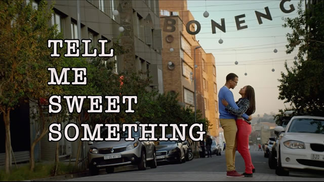 Tell Me Sweet Something
