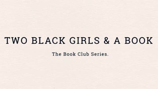 Two Black Girls & A Book
