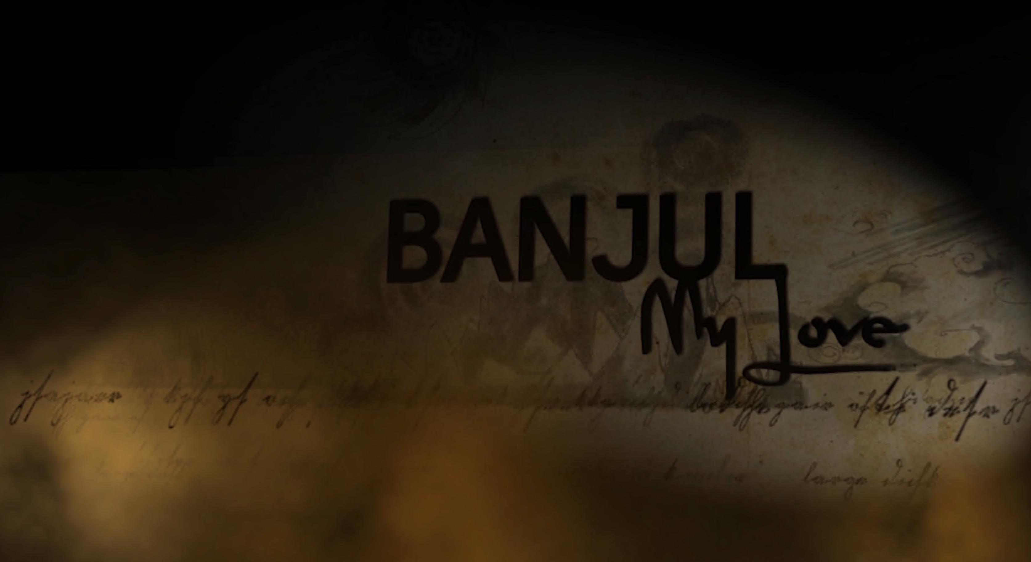 Banjul My Love
