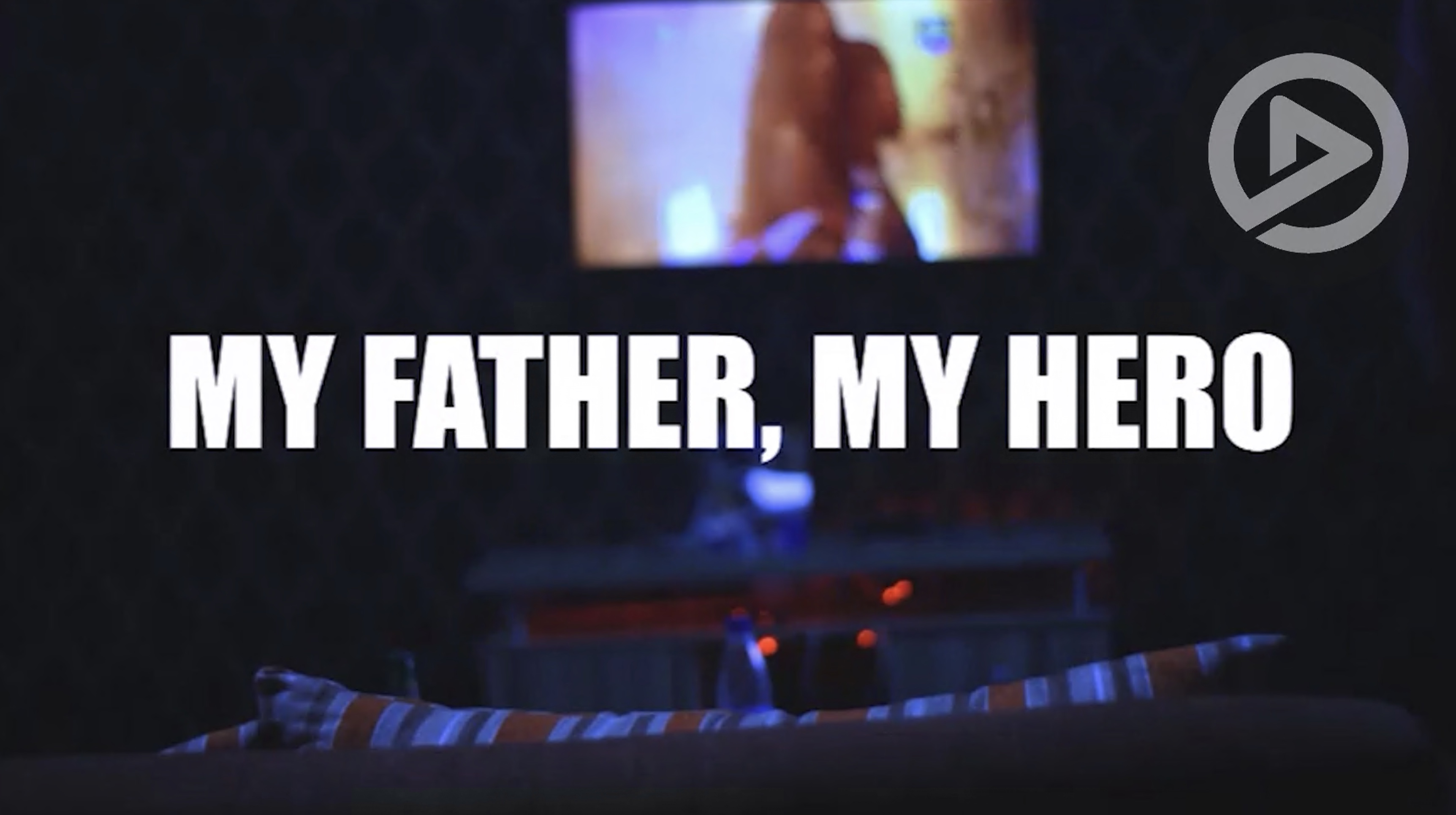 My father my hero
